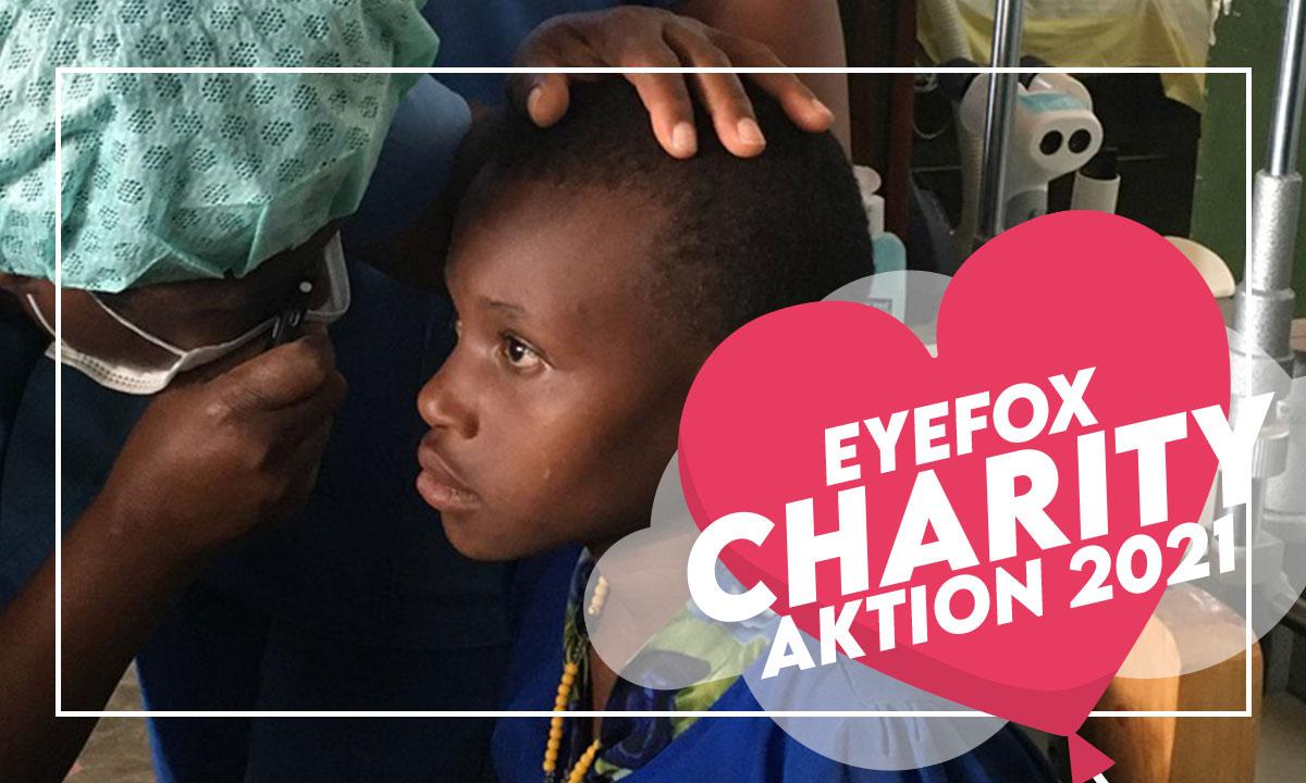 Schenken Sie Augenlicht! Die EYEFOX-Charity-Aktion 2021