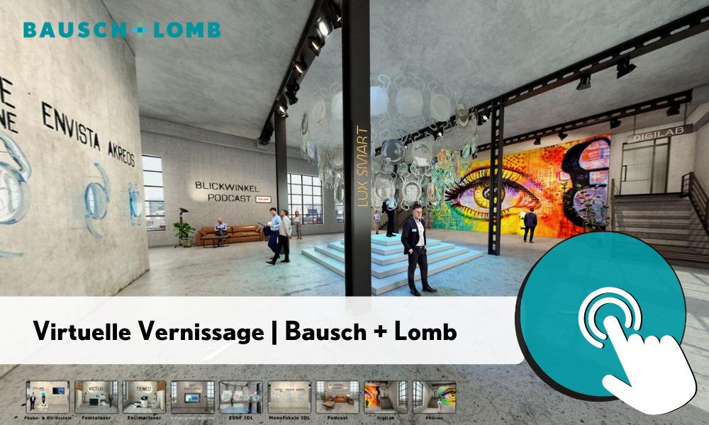 Virtuelle Vernissage von Bausch + Lomb