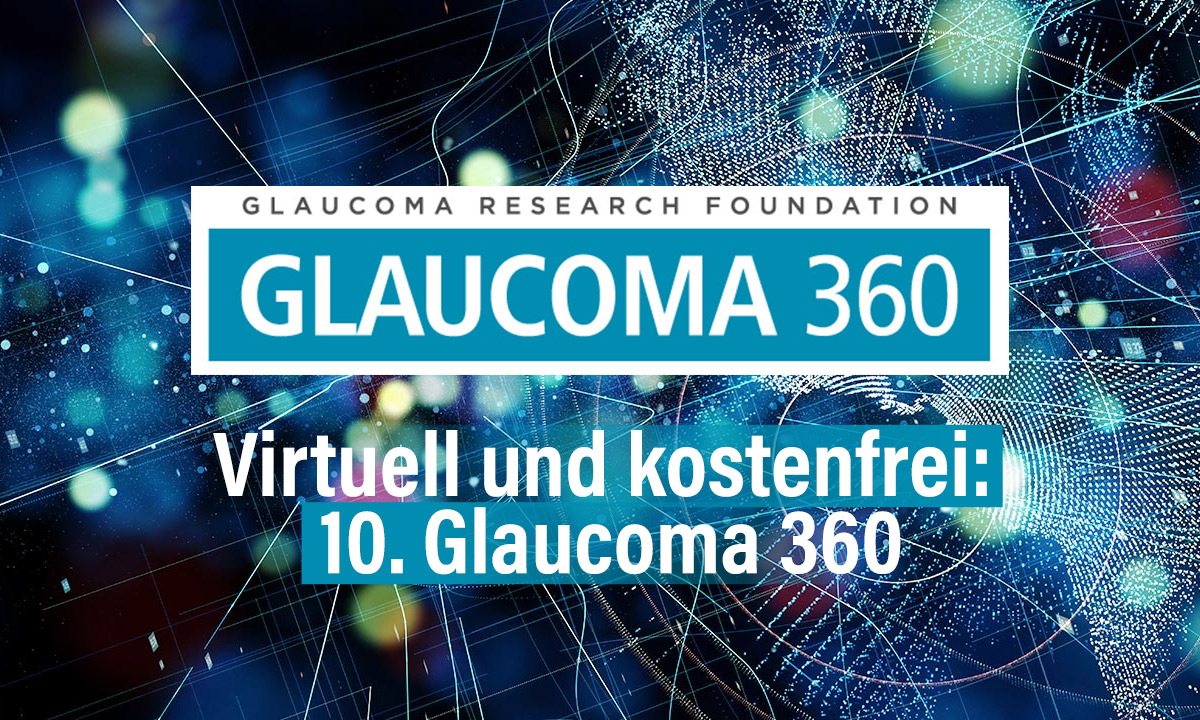 Virtuell und kostenfrei: 10. Glaucoma 360