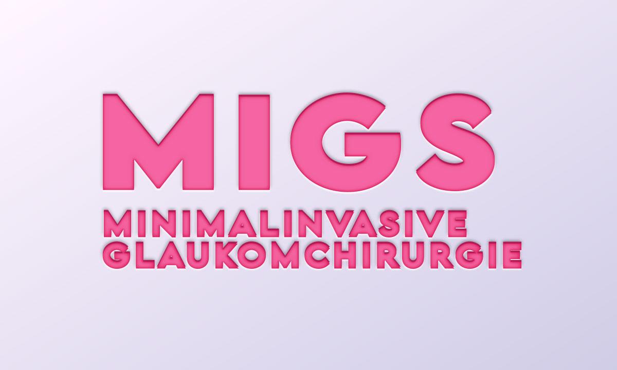 MIGS – Der aktuelle Stand