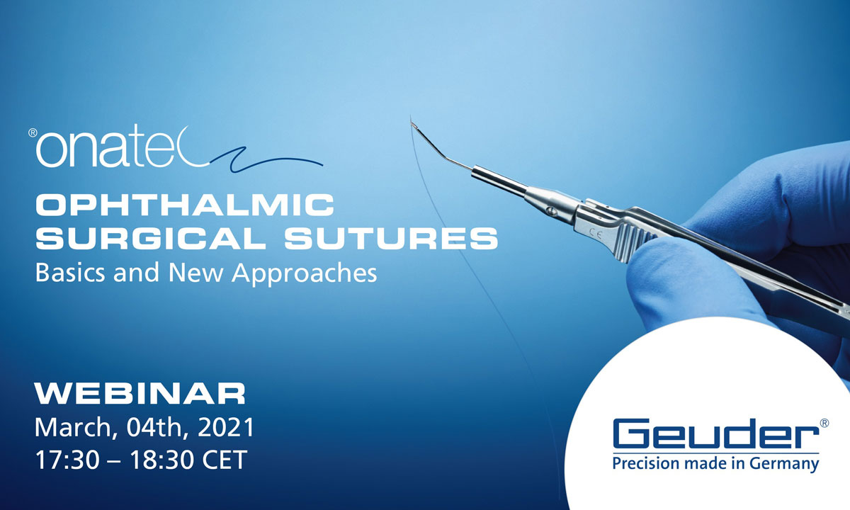 Geuder Webinar: Ophthalmic Surgical Sutures - Basics and New Approaches