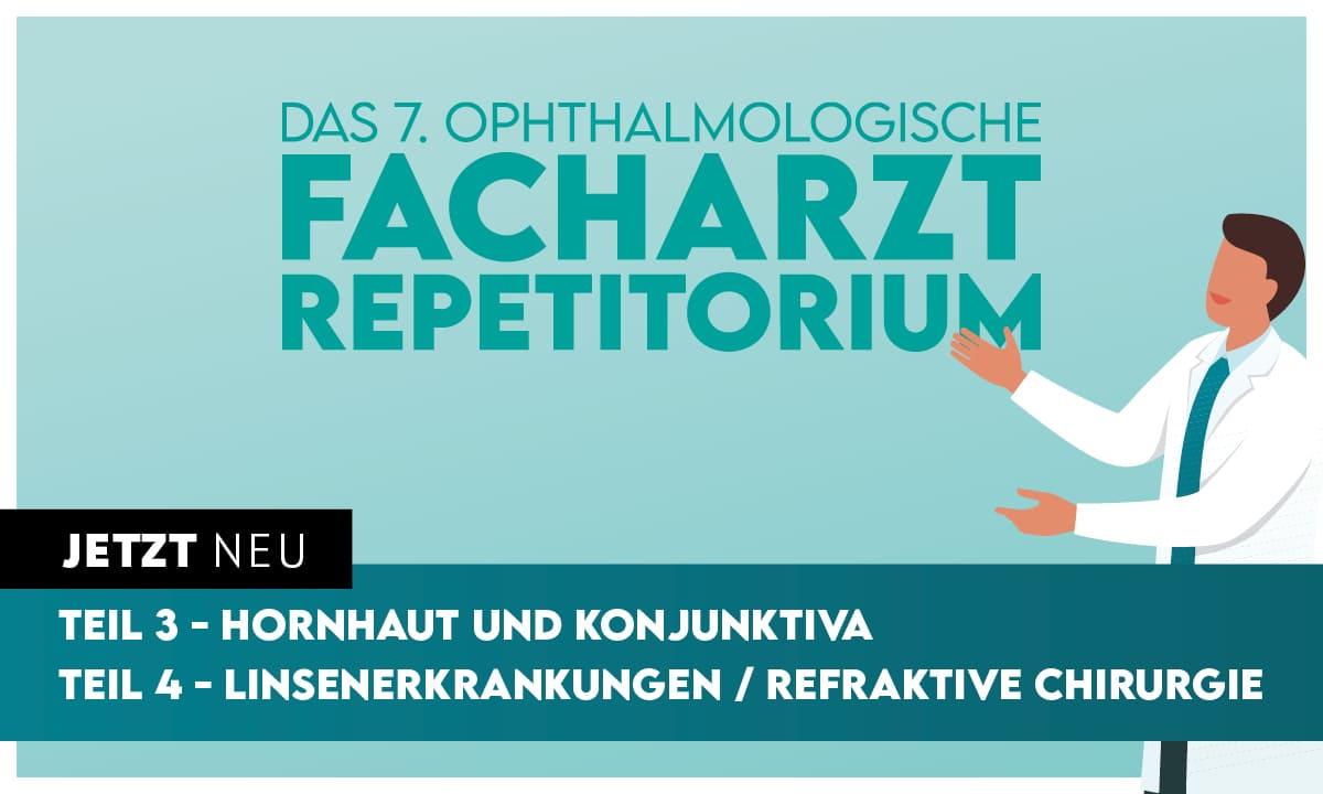 """""""Hornhaut und Konjunktiva"""" und """"Linsenerkrankungen / Refraktive Chirurgie"""" - Zwei neue Kurse des EYEFOX Facharztrepetitoriums jetzt online"""