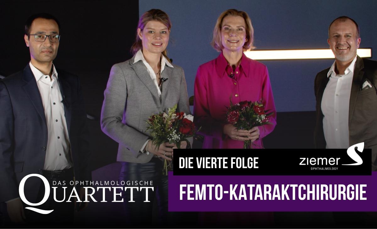 Femto-Kataraktchirurgie: Die 4. Folge des ophthalmologischen Quartetts ist online!
