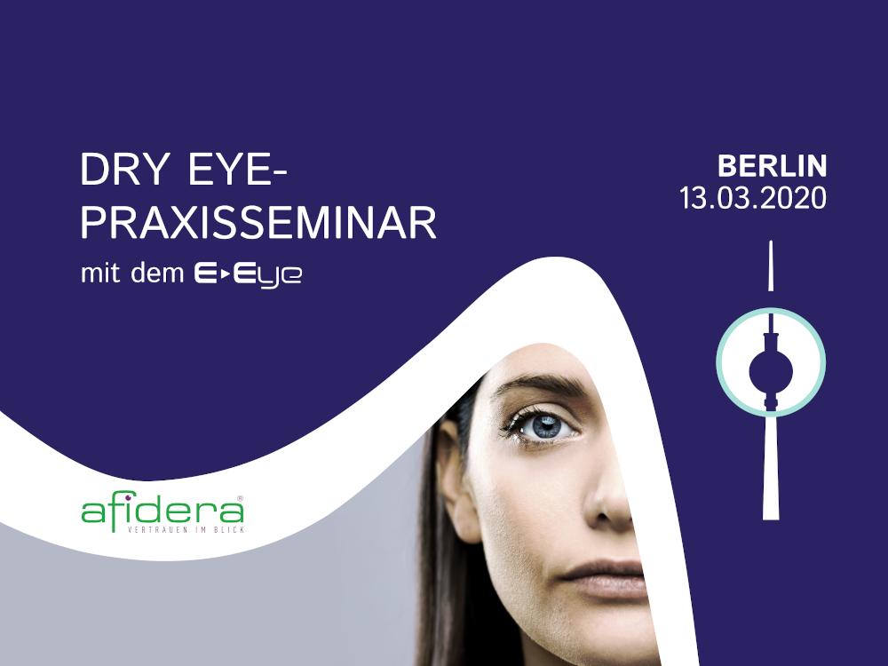 Dry Eye-Praxisseminar mit dem E-Eye in Berlin – Hamburg – Köln - Nürnberg