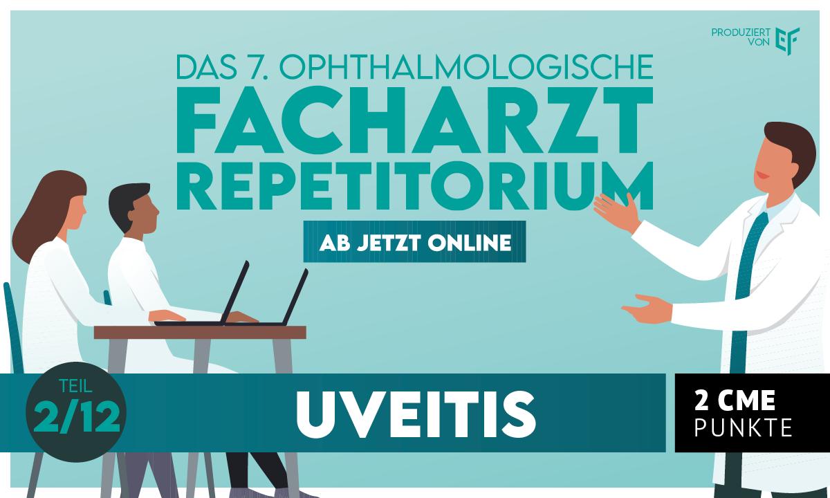 Der 2. Teil des Facharztrepetitoriums - Prof. Dr. Doycheva über alles rund um die Uveitis